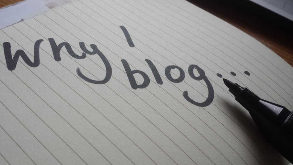 why i blog written in black marker on lined paper